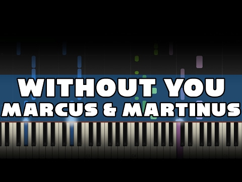 Marcus & Martinus - Without You - Piano Tutorial