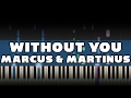 Marcus & Martinus   Without You   Piano Tutorial