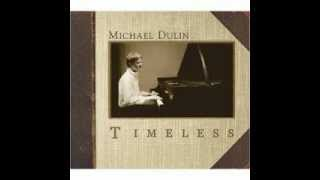 Michael Dulin Prelude Timeless