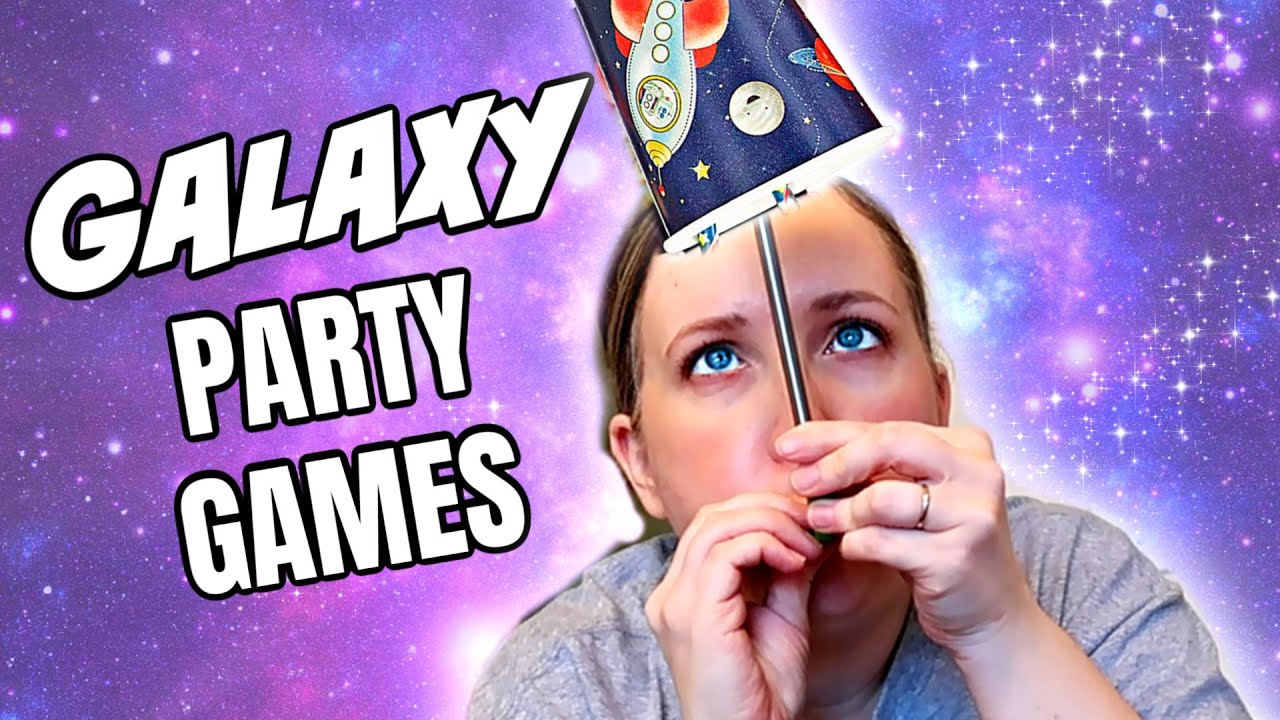 6 Space Themed Party Games Galaxy Games For Kid Parties Youtube