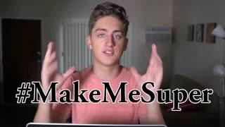 Make Me Super