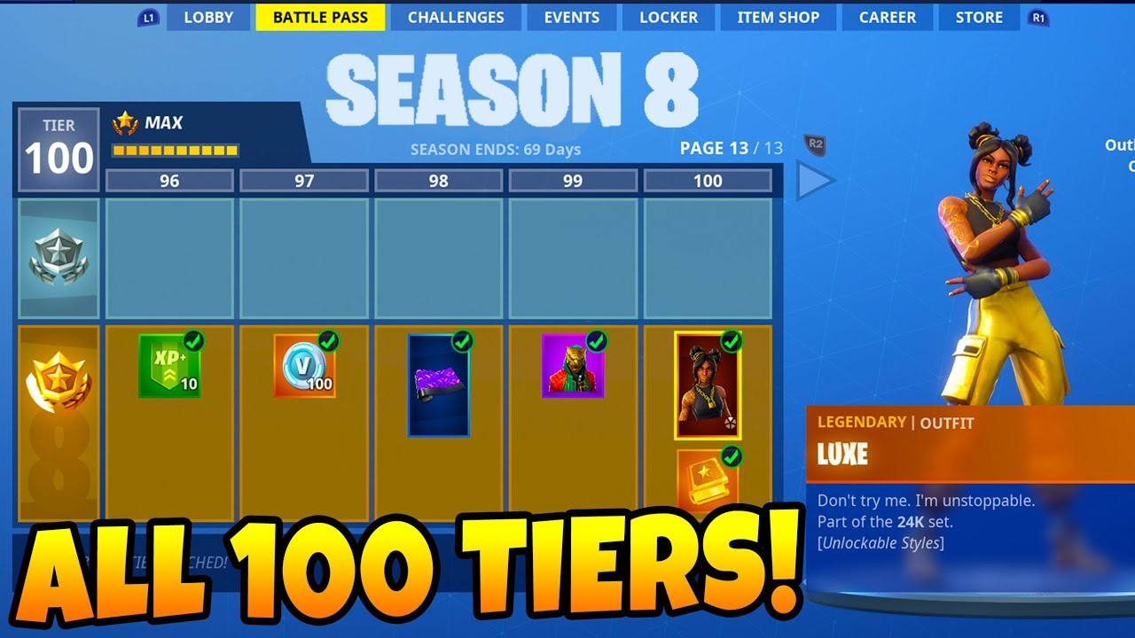Fortnite Season 8 Unlocking All 100 Tiers Max Battle Pass Unlocked