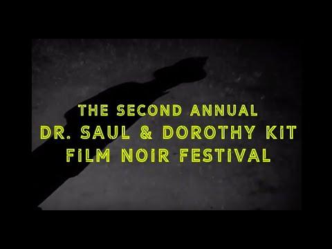 2019 Kit Noir Film Festival Trailer