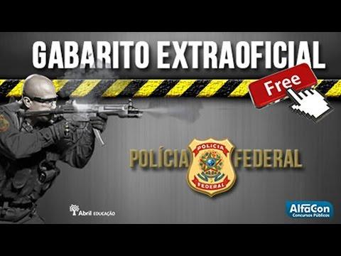 Polícia Federal - Gabarito Extraoficial Agente PF - AO VIVO 2014