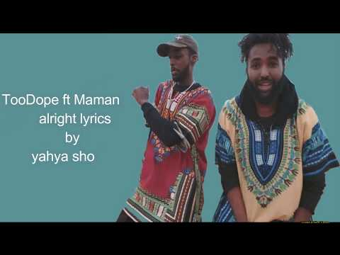 alright   TooDope ft Maman lyrics