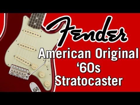 Fender American Original '60s Stratocaster Full Demo