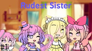 Rudest Sister[ep.1] {S1 She will regret it soon...}