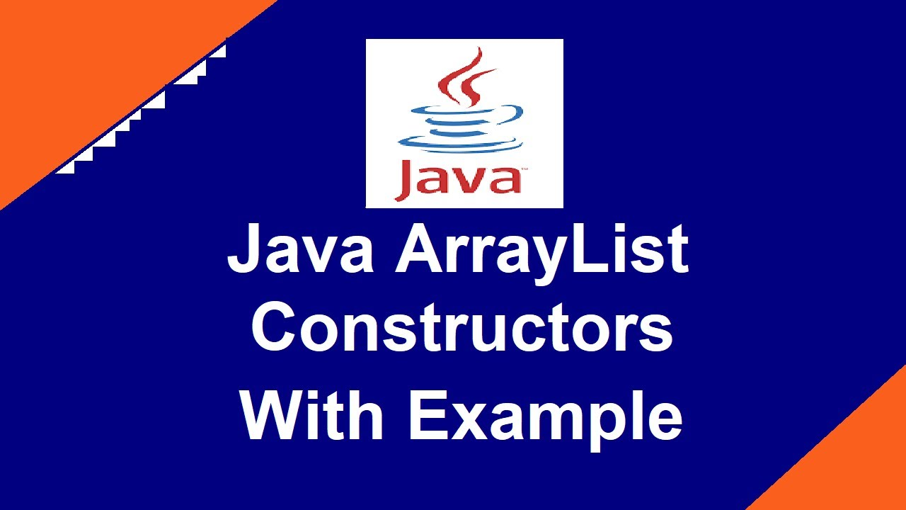 Java ArrayList Construcors With Example | ArrayList Constructors
