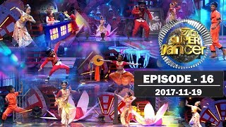 Hiru Super Dancer | Episode 16 | 2017-11-19