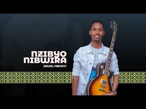 Israel MBONYI - NZIBYO NIBWIRA