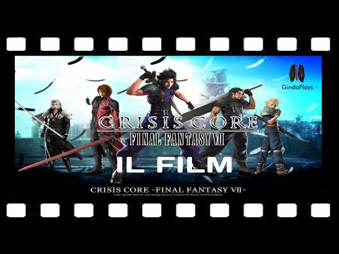 FF7 Crisis Core Film Completo in Italiano HD