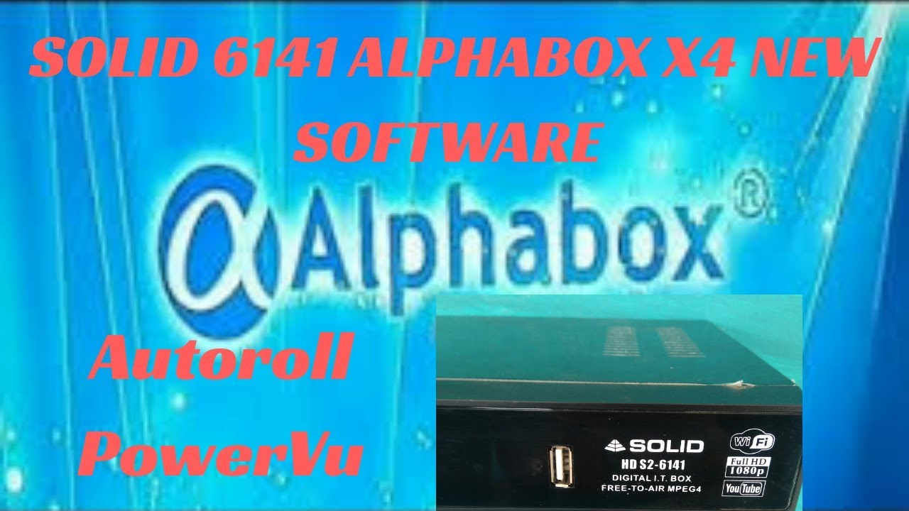 Solid 6141 New Software Alphabox X4 Autoroll PowerVU Key
