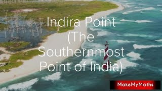 The Indira Point | the southernmost point of India in Andaman and Nicobar Islands