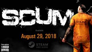 SCUM - Release Date Trailer    New Open World Survival Game 2018
