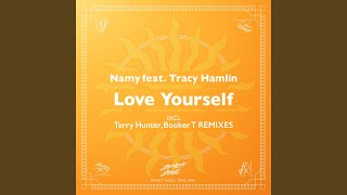 Love Yourself (Terry Hunter T's Club mix)