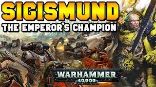 Sigismund, The Emperor's Champion Lore & History | Warhammer 40,000