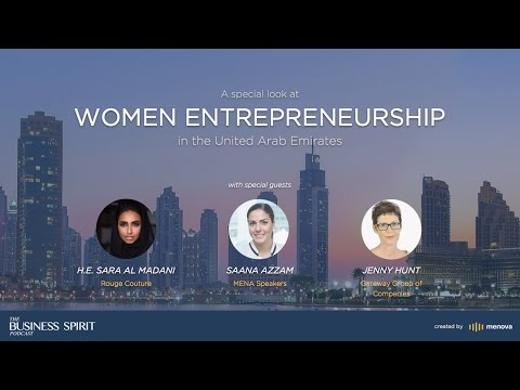 The Business Spirit Podcast - Women entrepreneurship in the United Arab Emirates