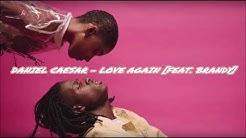 Daniel Caesar - Love Again [Feat. Brandy] ᴴᴰ