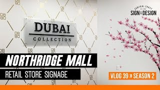 Northidge Mall Retail Store Interior Graphics for Dubai Collection S2 | Vlog 39