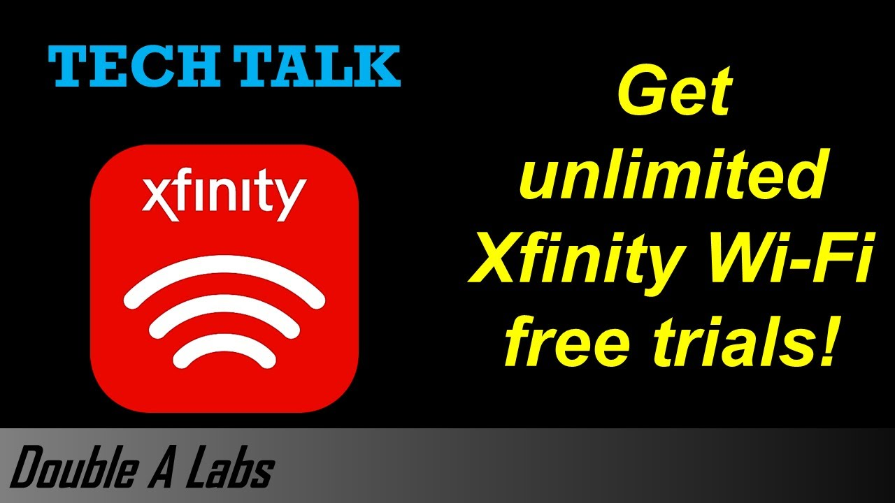 Get Unlimited Xfinity Wi-Fi Free Trials