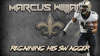 Marcus Williams has regained his swagger in 2018