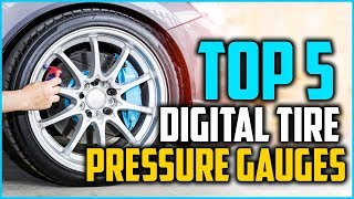 Best Digital Tire Pressure Gauges 2018