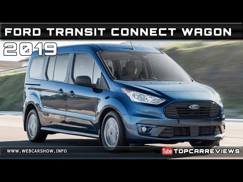 2019 FORD TRANSIT CONNECT WAGON Review Rendered Price Specs Release Date