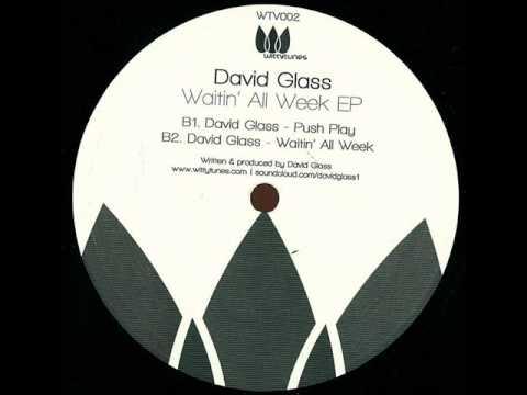 David Glass - Push Play (Original Mix)