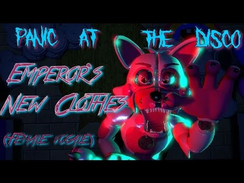 (SFM FNaF) Emperor's New Clothes (Female vocale)