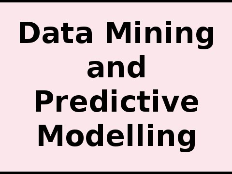 Overview of Data Mining and Predictive Modelling