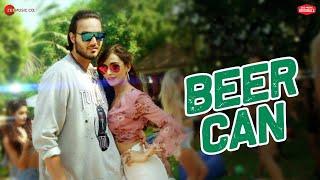 Beer Can by Aarish Singh Angela Krislinzki Mp3 Song Download