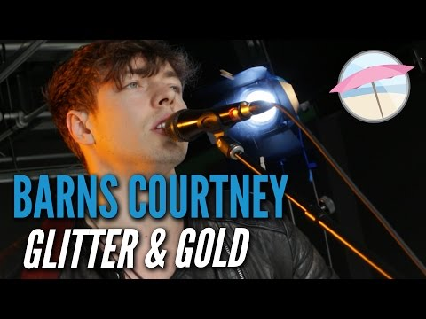 Barns Courtney - Glitter & Gold (Live at the Edge)