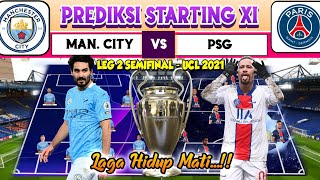 MAN. CITY VS PSG ~ PREDIKSI STARTING LINE UP