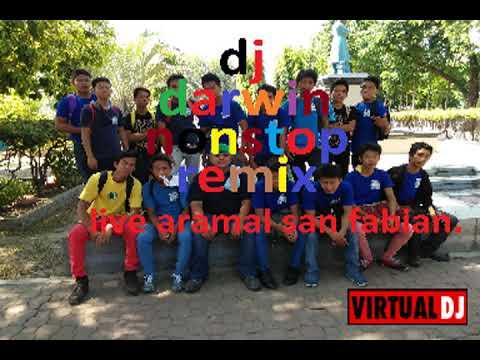 Aramal San Fabian Nonstop Dj Darwin Remix 1