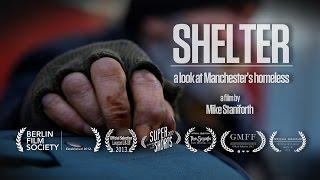Shelter Manchesters Homeless Documentary