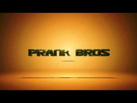 Prank Bros Intro