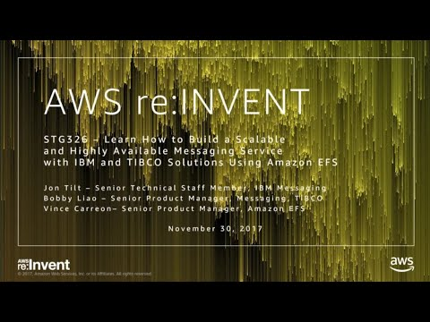 AWS re:Invent 2017: Learn How to Build a Scalable and Highly Available Messaging Ser (STG326)