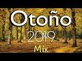Las Mejores Canciones Otoño Mix 2019 Dj Vince
