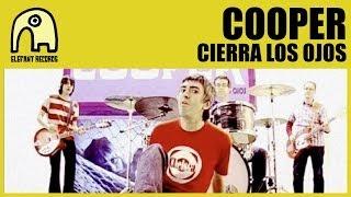 COOPER - Cierra Los Ojos [Official]