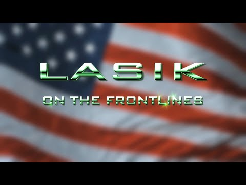 LASIK - On The Front Lines