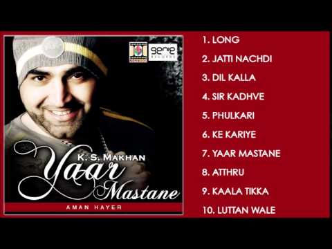 YAAR MASTANE - K.S. MAKHAN - FULL SONGS JUKEBOX