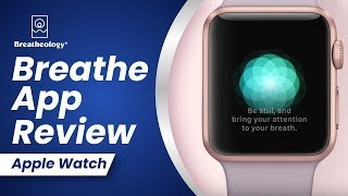 Breathe App Review Apple Watch watchOS 3 by Stig Severinsen from Breatheology