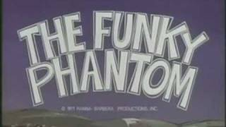 Funky Phantom - intro (with lyrics)