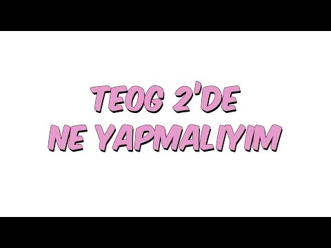 TEOG 2'DE NE YAPMALIYIM