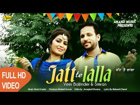 Veer Baljinder ll Miss Simran ll Jatt Te Lalla ll (Full Video) Anand Music II New Punjabi Song 2017