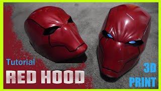 Red Hood Rebirth Cosplay Mask  3D Printed Build Tutorial