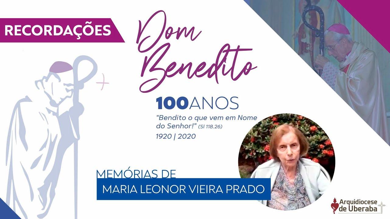 Recordações   Centenário Dom Benedito   Maria Leonor Vieira Prado