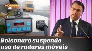 Bolsonaro determina suspensão de radares móveis