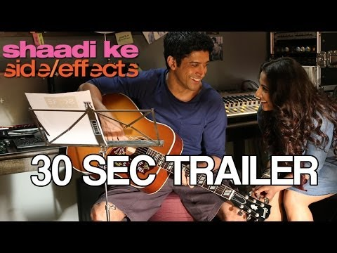 Shaadi Ke Side Effects Trailer - 30 seconds 2
