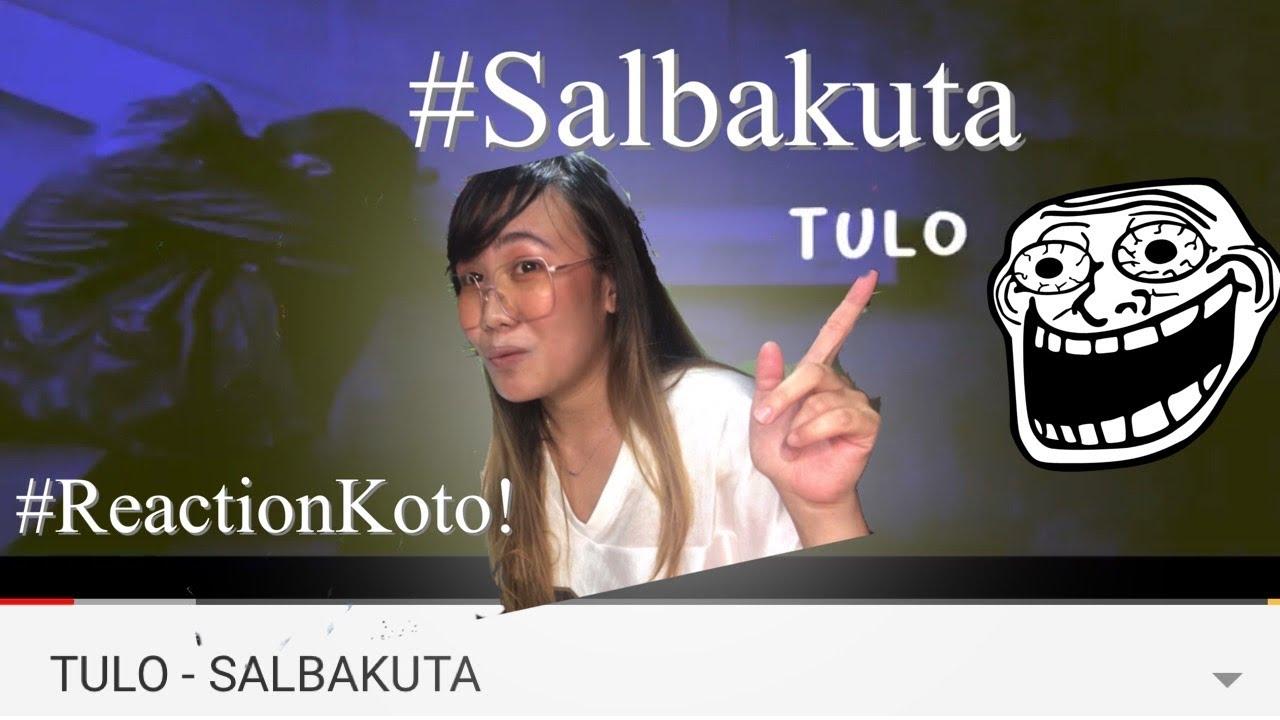 TULO BY SALBAKUTA | Reaction ko to!